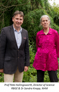 Prof Pete Hollingsworth, Director of Science RBGE & Dr Sandra Knapp, NHM