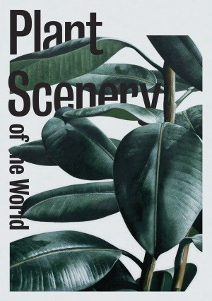 Plant Scenery of the World poster